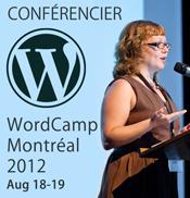 Je présente à WordCamp Montréal 2012