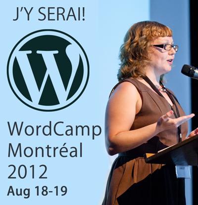 J'assiste à WordCamp Montréal