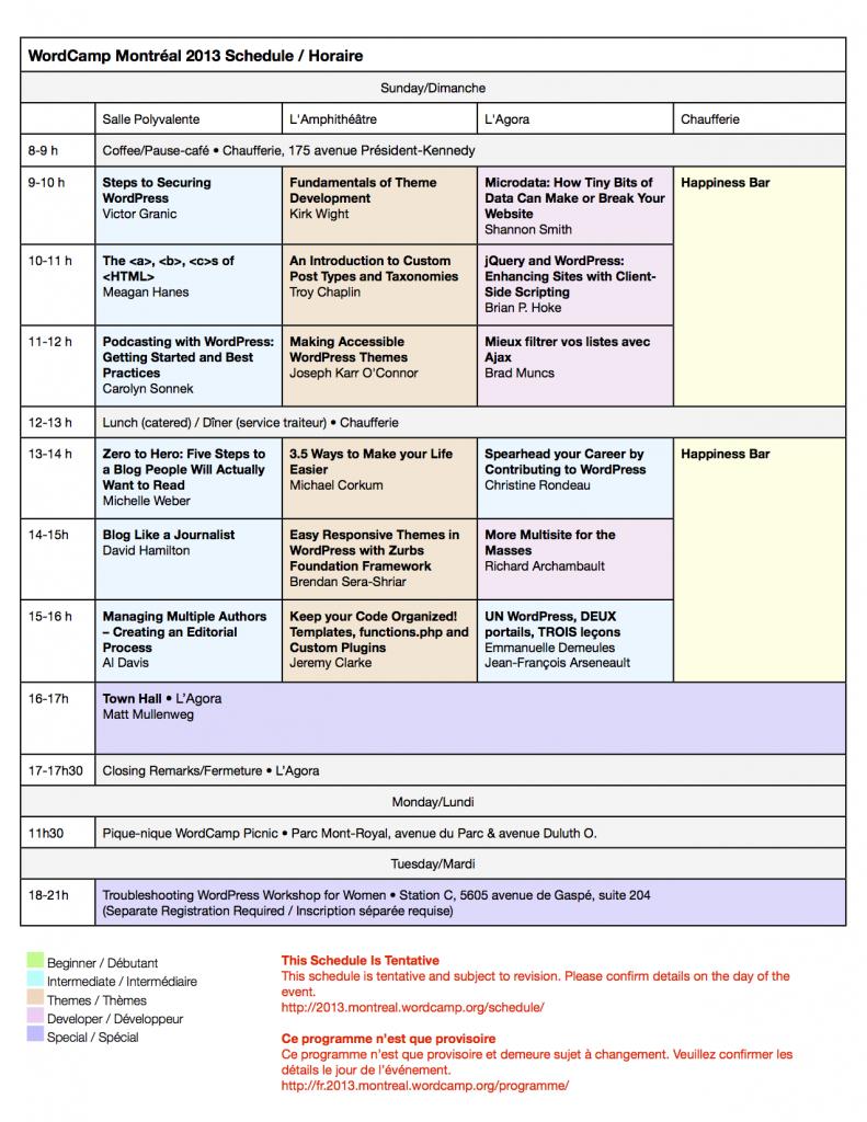 Programme provisoire de dimanche, lundi et mardi : WordCamp Montréal 2013. Mis à jour le 18 juin.